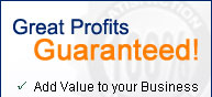 Great Profits Guaranteed!